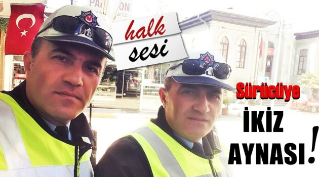 İkisi tek parça polis!