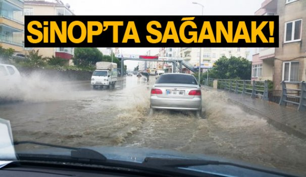 Sinop'ta sağanak yağmur