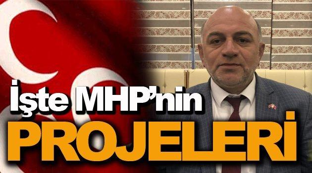 MHP Projelerini Açıkladı !