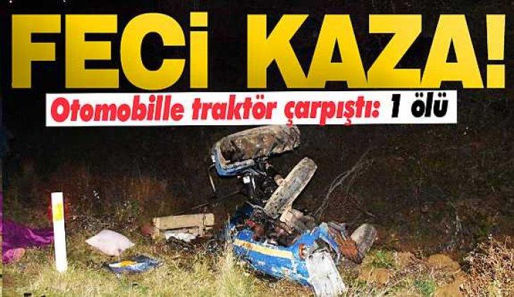 Sinop'ta traktörle otomobil çarpıştı: 1 ölü - Vitrin Haber