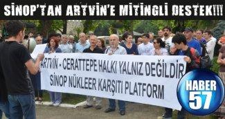 SİNOP'TAN ARTVİN'E MİTİNGLİ DESTEK!!!