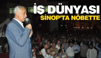 İş dünyası Sinop'ta demokrasi nöbetinde buluştu