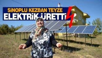 Sinoplu Kezban Teyze elektrik üretti
