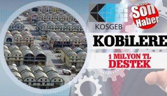 KOSGEB'den KOBİ'lere 1 milyon TL destek - Vitrin Haber
