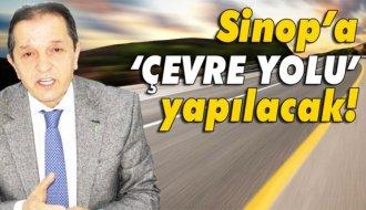 Sinop'a çevre yolu yapılacak - Vitrin Haber