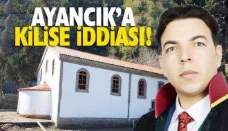 Ayancık'ta 'Kilise Yapılıyor' iddiası - Vitrin Haber