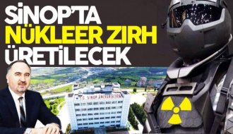Sinop'ta Nükleer Zırh üretilecek - Vitrin Haber