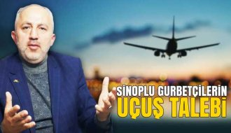 Gurbetçiler Sinop'a direkt uçuş istiyor!
